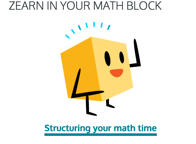 Zearn in your Math Block, structure your math time.